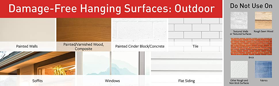 command approved surfaces: painted walls, wood, concrete; Tile; Soffits; Windows; Flat siding