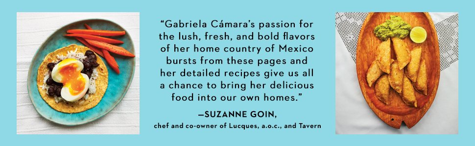 my mexico city kitchen;mexico city;mexican food;mexican cookbook;mexico travel guide;suzanne goin