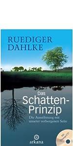 Ruediger Dahlke Das Schatten-Prinzip