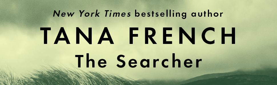 Tana French, The Searcher