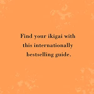 Ikigai, Hector Garcia, joyful books, meaning, life, philosophy books, purpose of life, happiness