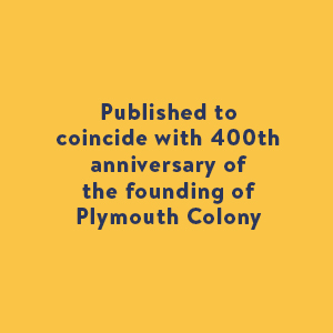 founding plymouth colony anniversary rock pilgrims