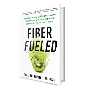 Fiber Fueled, Will Bulsiewicz, gut health books, books about fiber