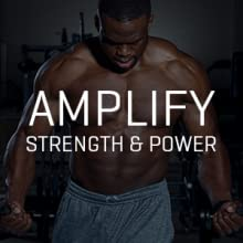 amplify strength and power