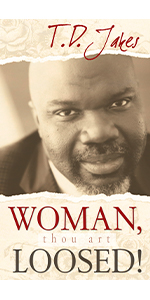 woman thou art loosed t.d. jakes