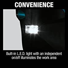 conbenience built in LED light with independent on off iluminates the work area