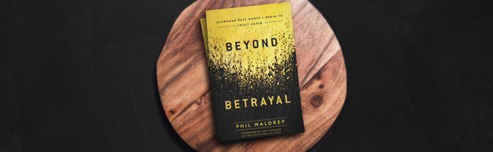 Image result for phil waldrep beyond betrayal