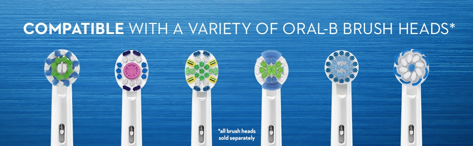 Compatible with a variety of Oral-B brush heads*