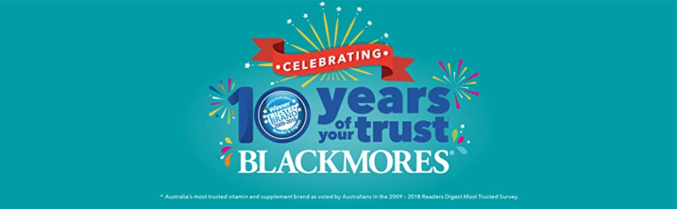 Blackmores: Australia's Most Trusted Brand for 10 Years running!