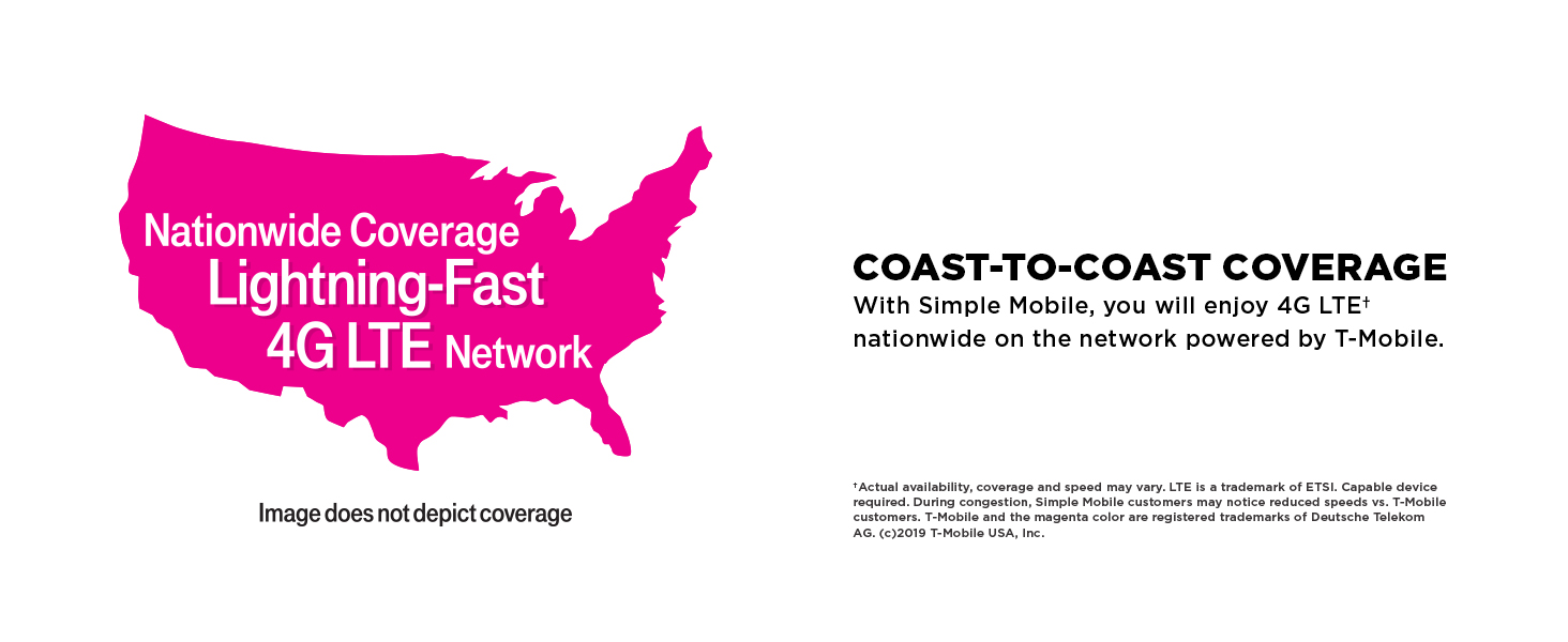 Nationwide Coverage Lightning-Fast 4G LTE Network.