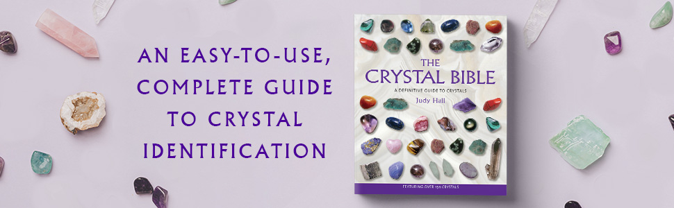 The Crystal Bible, Judy Hall, Crystal books, crystal identification