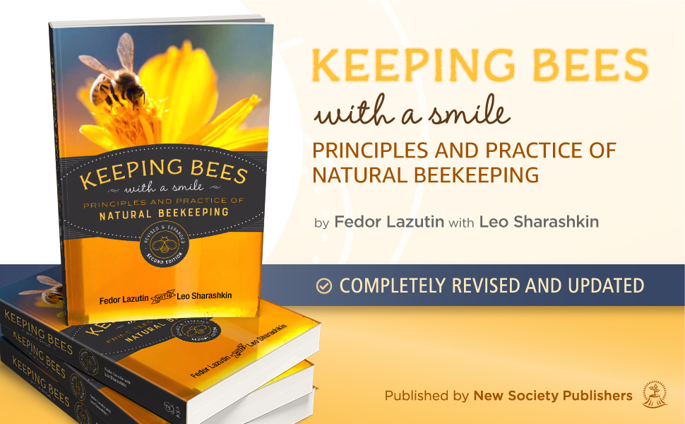 Keeping Bees with a Smile: Principles and Practice of Natural Beekeeping