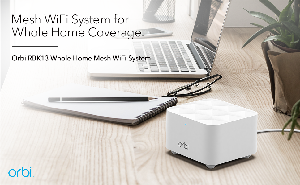 Mesh WiFi System for Whole Home Coverage Orbi RBK13 Dual-Band Mesh WiFi System