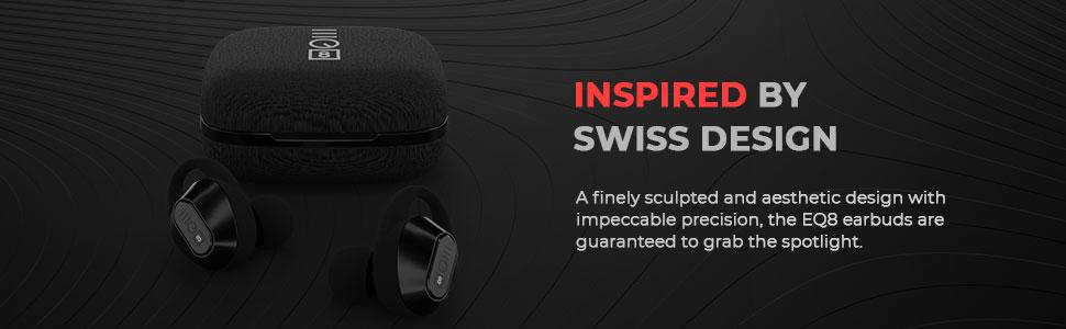 Swiss Design, True Wireless Earbuds