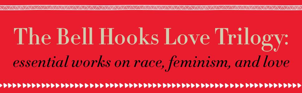 Bell Hooks Love Trilogy