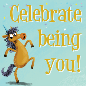 Celebrate Being You!