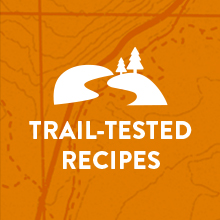 Trail Tested Recipes