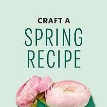 Craft a Spring Recipe