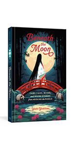 Beneath The Moon, Yoshi Yoshitani, Tarot of the Divine, Myth Retelling, myth retelling books