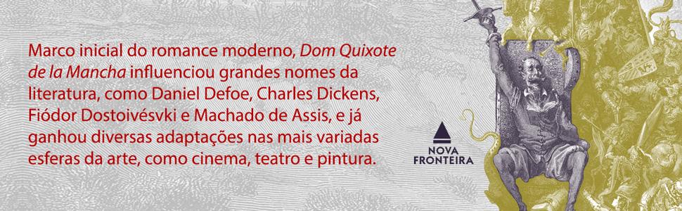 Daniel Defoe, Charles Dickens, Dostoiévski, Machado de Assis