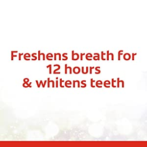 Freshens breath for 12 hours