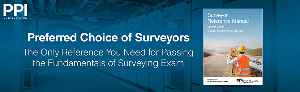 The only reference you need for passing the Fundamentals of Surveying exam