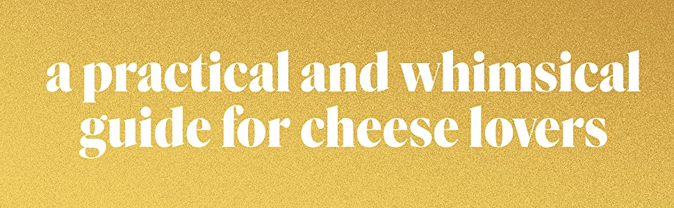 Books on Cheese, The New Rules of Cheese, cheese books, cooking books, food books, foodie gifts