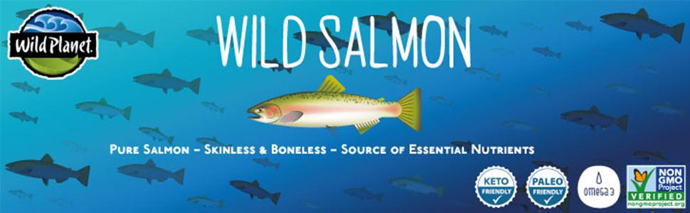 Wild Salmon. Pure Salmon, Skinless & Boneless. Source of nutrients