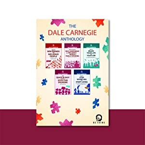 The Dale Carnegie Anthology