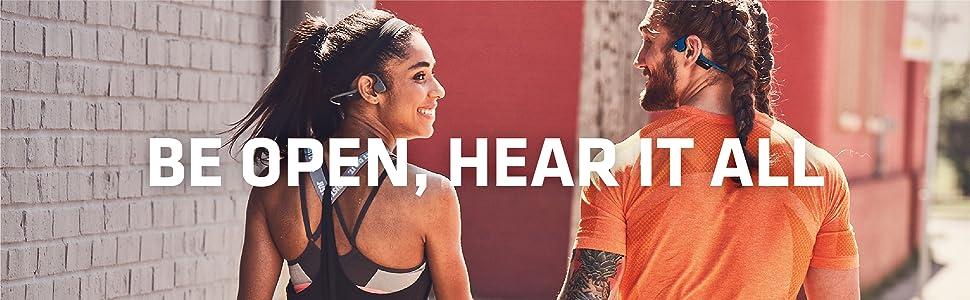be open, hear it all