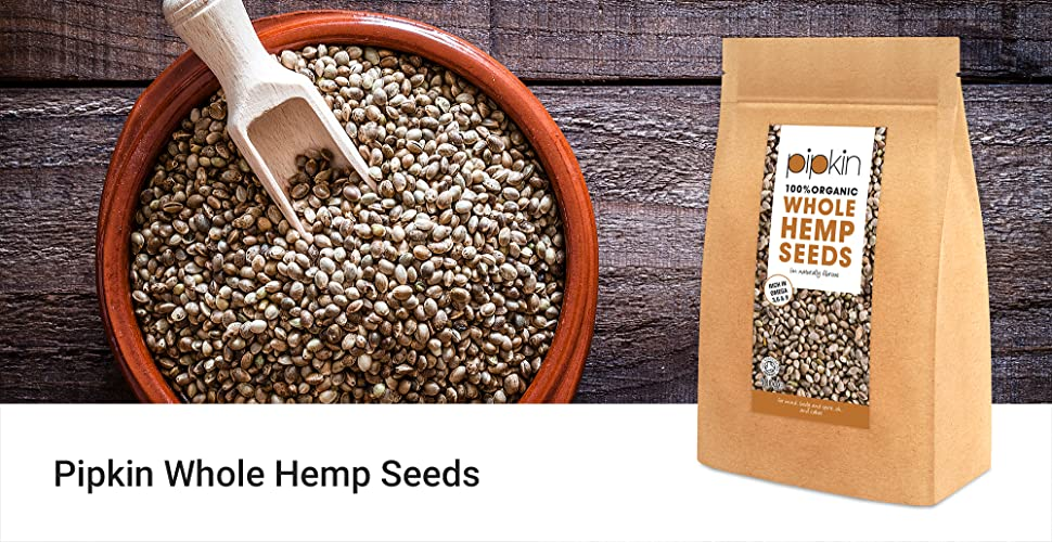 Pipkin 100% Organic Hemp Seeds 500g (Whole) Hemp Seed Hearts Packed with  Protein, Fibre, Vitamins & Amino Acids, Natural, Healthy Snack,