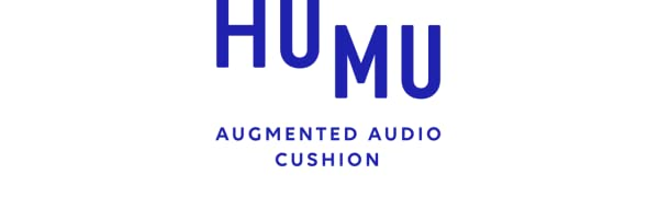 HUMU Augmented Audio Cushion feel hifi speaker