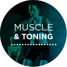 Muscle and toning