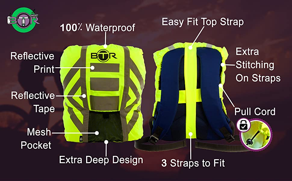 c890f5649e84 BTR High Visibility Reflective 100% Waterproof Rucksack Cover- avail with  Matching Helmet Cover. Br rucksack cover features highlighted including  reflective ...