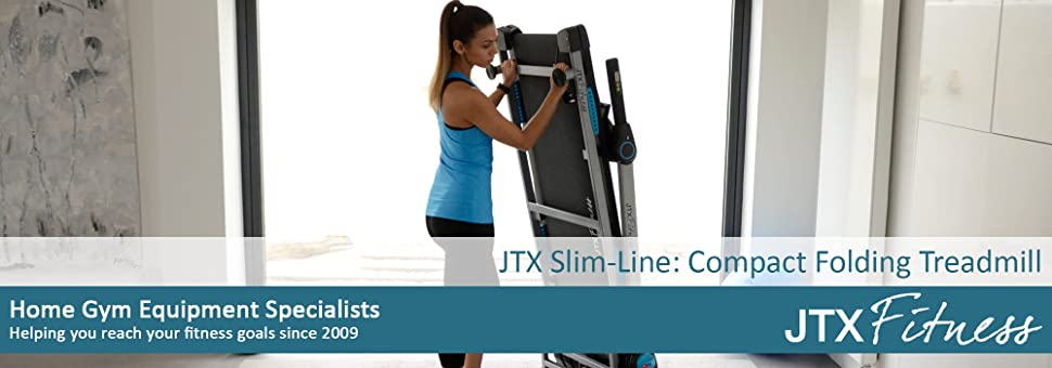 dc09cb325ea THE ULTIMATE FLAT-FOLDING TREADMILL. We designed the JTX Slim-Line  ...