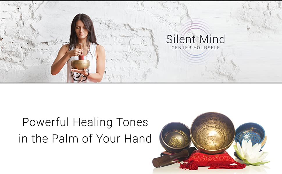 Silent Mind, singing bowl