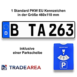 Ta Tradearea 1 Standard Pkw Eu Kennzeichen In Der Größe 460x110 Mm Inklusive Einer Parkscheibe Auto