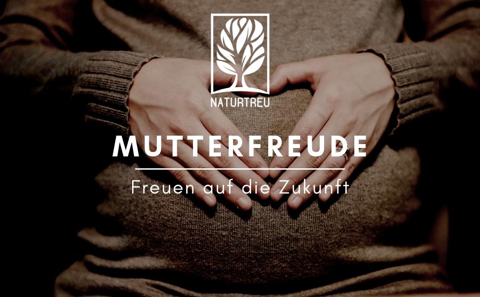 Mutterfreude