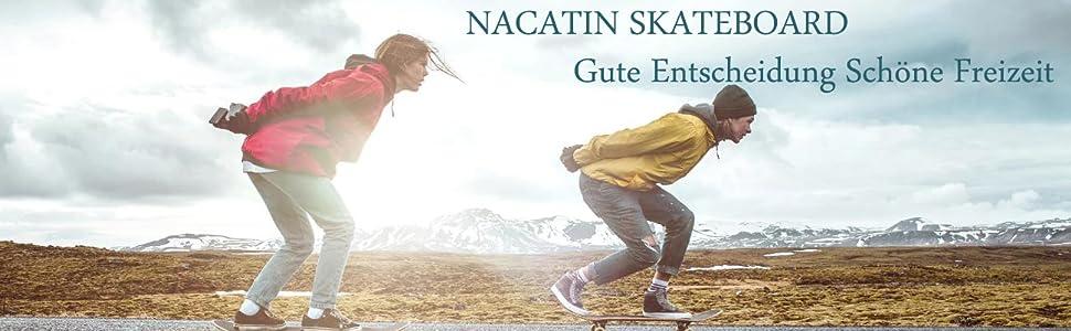 NACATIN Skateboard