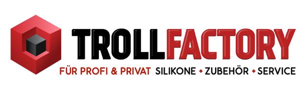 TFC Troll Factory für Profi & Privat, Silikone, Zubehör und Service