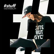T-Shirt Cap Gymbag Turnbeutel Ladyshirt Cappy Mütze Hashtagstuff #STUFF Typografie Sprüche Statement