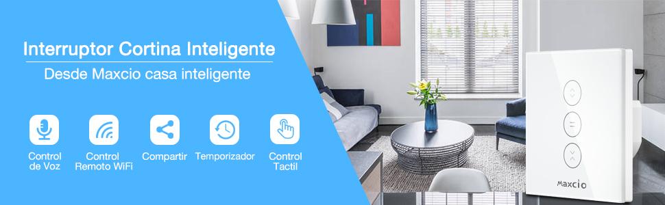 WiFi Interruptor Persiana, Maxcio Compatible con Alexa y Google Home, Control de APP