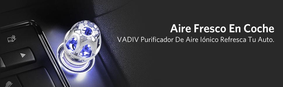 VADIV Purificador de Aire Coche Iónico, Desodorante Purificador ...
