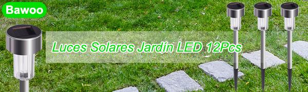 Luces Solares Jardín LED Bawoo 12PCS IP65 Jardín Lámpara de Camino de Paisaje Iluminación de Exterior Impermeable Luce de Solare Acero Inoxidable Blanco Para Patio Césped Pasillo Terraza Sin Cables: Amazon.es: Iluminación