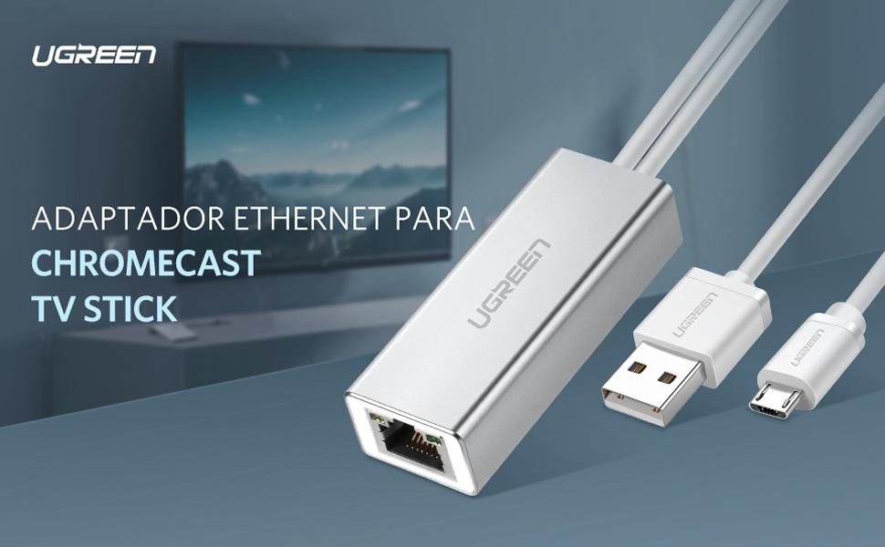UGREEN Adaptador Ethernet 100Mbps RJ45 LAN para TV Stick, Chromecast Ultra Chromecast Audio 2/1, Google Home Mini Conector de Red y Cable USB Alimentación, Aluminio, Enchufar y Jugar (1 Metro): Amazon.es: Electrónica