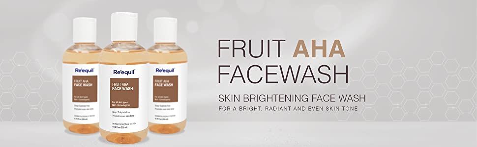 Re'equil Fruit AHA skin brightening face wash for hyper pigmentation Removal