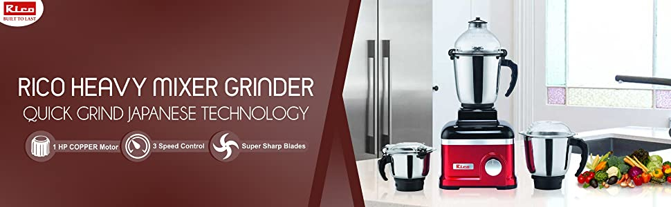 Rico Mixer Grinder 1 HP with Heavy Copper Motor