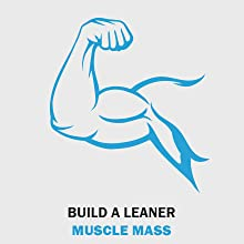 build a leaner muscle mass