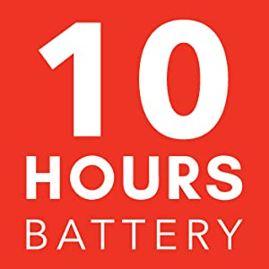 10 Hours Battery
