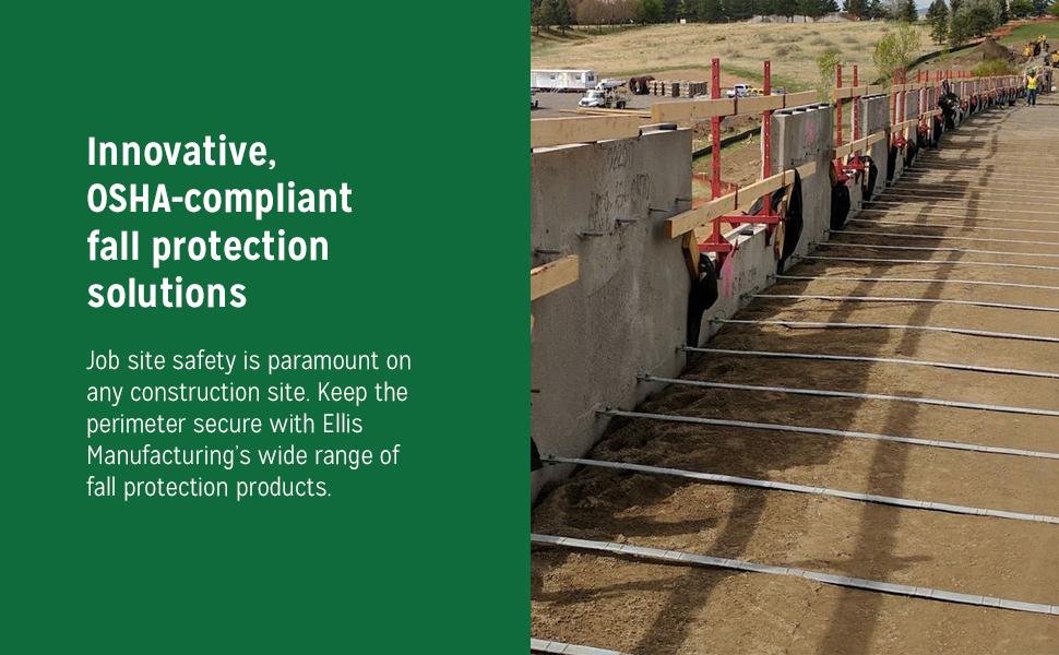 Ellis Manufacturing, innovative, OSHA-compliant fall protection solutions
